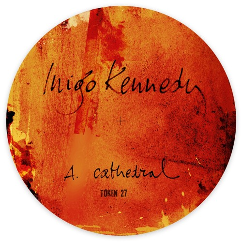 Inigo Kennedy - Cathedral