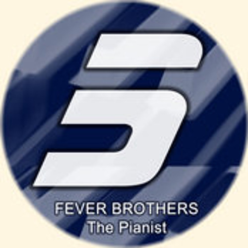 Fever Brothers - The Pianist (The Soul Creative Mix)