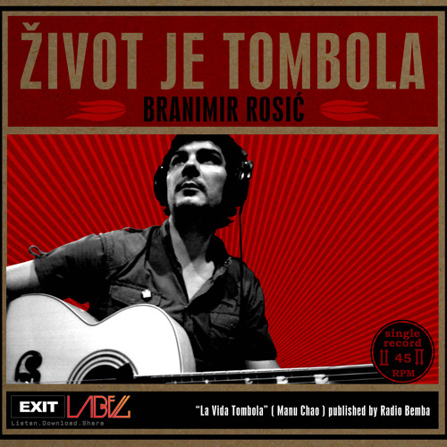Branimir Rosic & Manu Chao - Zivot je tombola