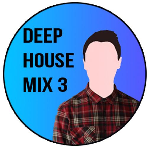 Deep House - Mix 3