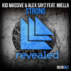 Kid Massive & Alex Sayz feat. Miella - Strong (Filip Jenven Remix)