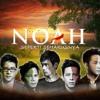 Noah -  Hidup Untukmu, Mati Tanpamu