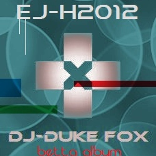 DJ-DukeFox eJ H10