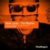 Mark Junior -  The Rhythm [Hotfingers Records]