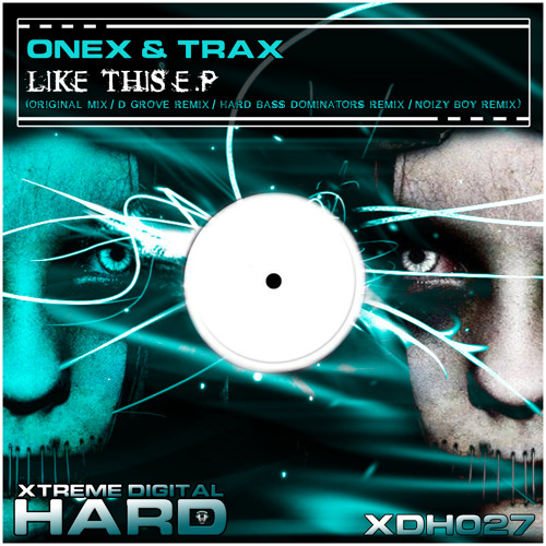 Onex & Trax - Like This (D Grove Remix)
