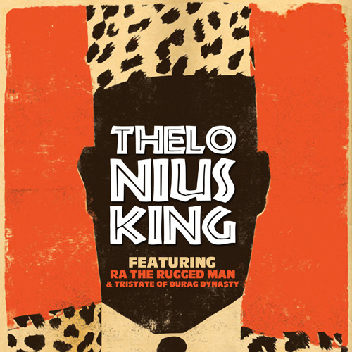 Blu + R.A. The Rugged Man + Tristate - Thelonius King