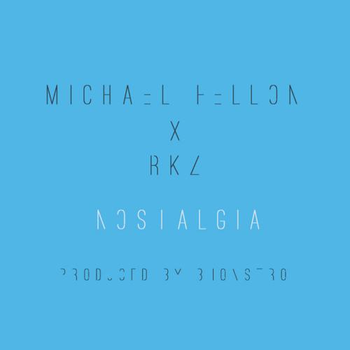 Nostalgia ft. RKZ (Prod. Bhonstro)