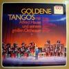 GOLDENE TANGOS mit Alfred Hause und seinem groBen Orchester Karussell GOLD-SERIE STEREO 535 011