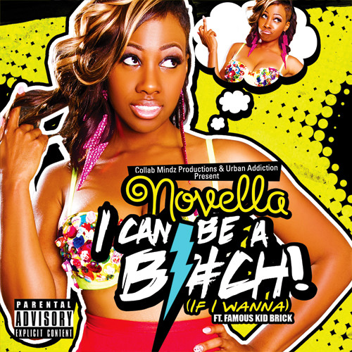Novella - I Can Be A Bitch [Clean]