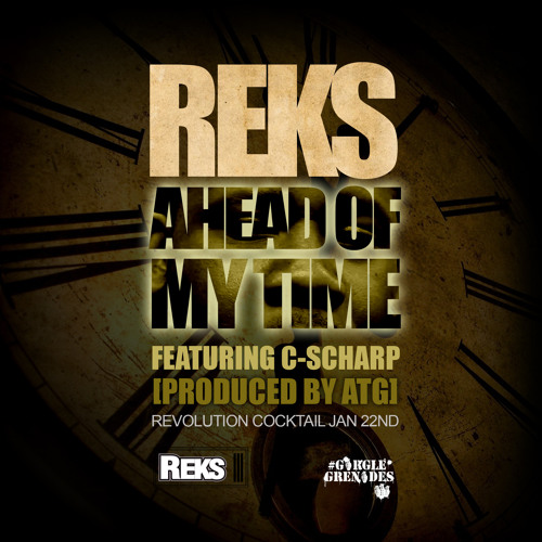 Reks – Ahead Of My Time (con C-Scharp)