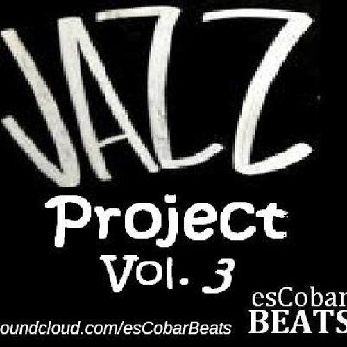 MC esCobar - Jazz Project Vol. 3 (2013) *UPDATE* (14. March 2013)