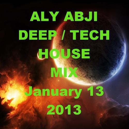 Aly Abji - Tech / Deep House Mix (January 13, 2013)