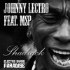 Johnny Lectro feat. MSP - Shadrack (Original Mix) **FREE HQ DOWNLOAD** (link in description)