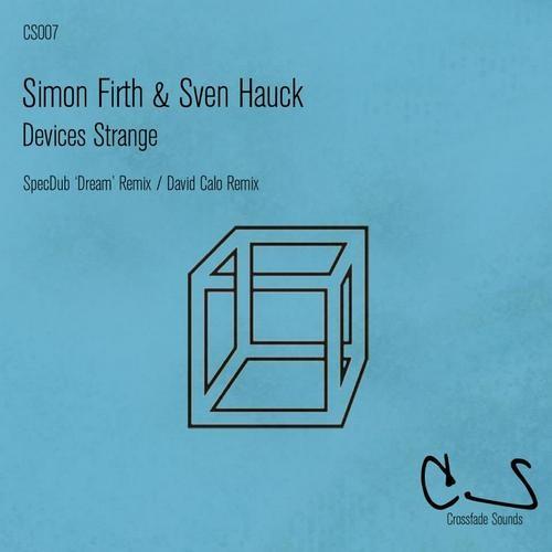 simon firth & sven hauck - devices strange - clip