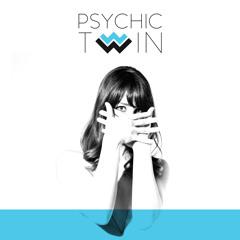 Psychic Twin - Strangers
