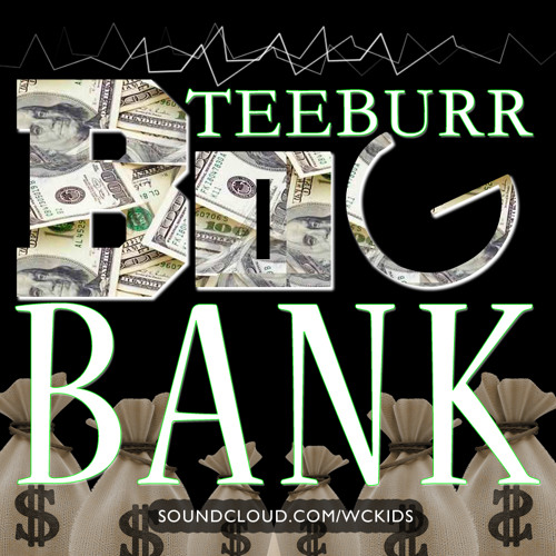 CLUB | Teeburr of the WC Kids Big Bank (Teeburr's $$$ Mix)