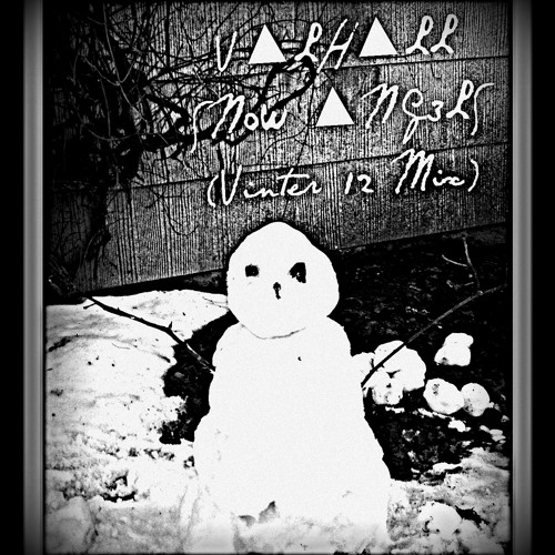 V▲LH▲LL - SN0W ▲NG3LS (Vinter 12 Mix)
