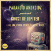 [SCAR56] Paranoid Androidz - Ghost Of Jupiter (Phrea Spirit Remix)