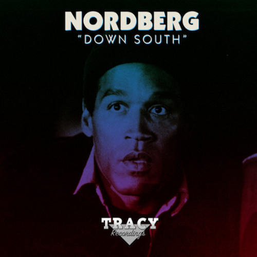 "Nordberg ""Down South (Reilly Steel Remix)"""