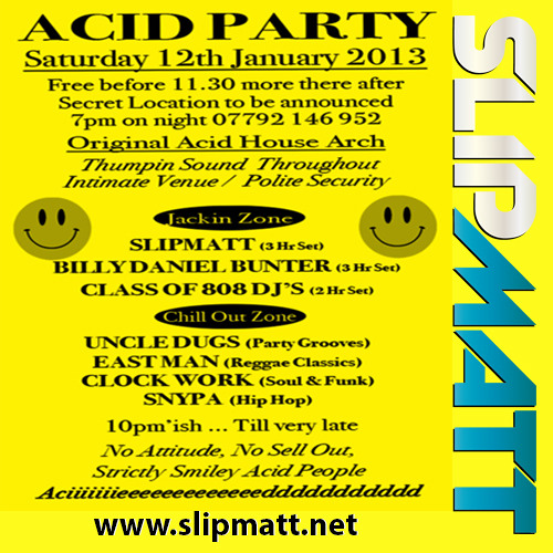 Slipmatt - Live @ Acid Party London 12-01-2013