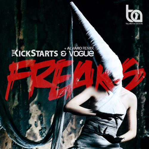 Kickstarts & Vogue - Freaks (2013)