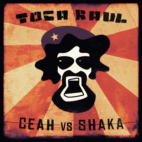 Shaka - Toca Raul
