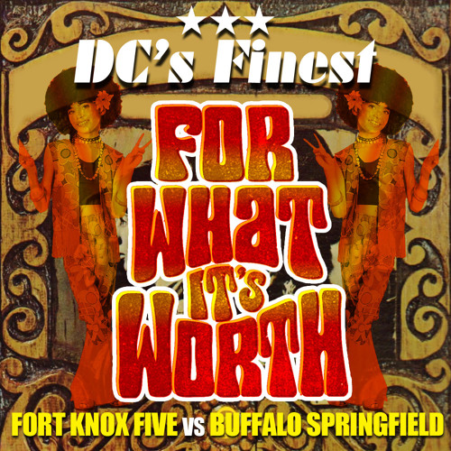 For What It's Worth (DC's Finest Remix)