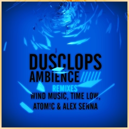 Dusclops Feat. Ollie Project - Ambience (Time Low Rmx) [DM Records]