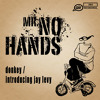 Mr No Hands - Donkey / Introducing Jay Levy (Sampler) [AIRFIX022]