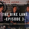 The Bike Lane Episode 03