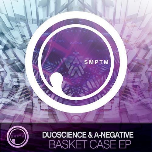 Duoscience & A-Negative - Basket Case   SMPTM13001