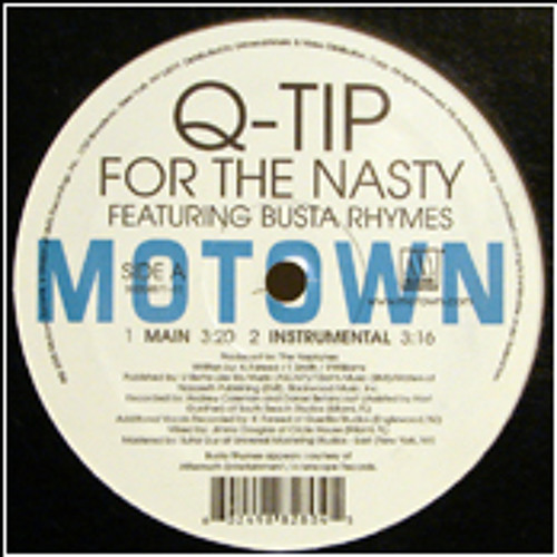 Q-Tip Feat. Busta Rhymes - For The Nasty (Dj Inko Remix) (Free D/L)