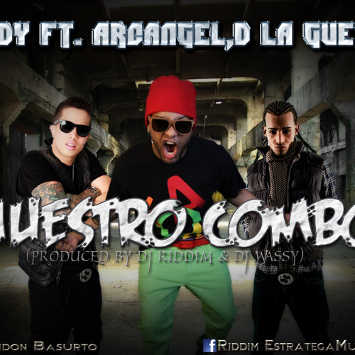 Randy Ft. Arcangel,D La Guetto - Nuestro combo (Produced By Dj Riddim & Dj Wassy)