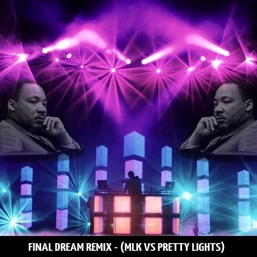 Final Dream (MLK vs Pretty Lights vs Europe Remix) - By SoSimpull