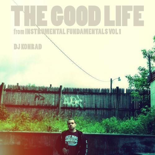 The Good Life (hip-hop instrumental)