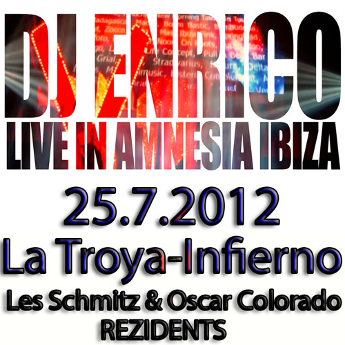 DJ Enrico - Live@Amnesia Ibiza - LaTroya 2012