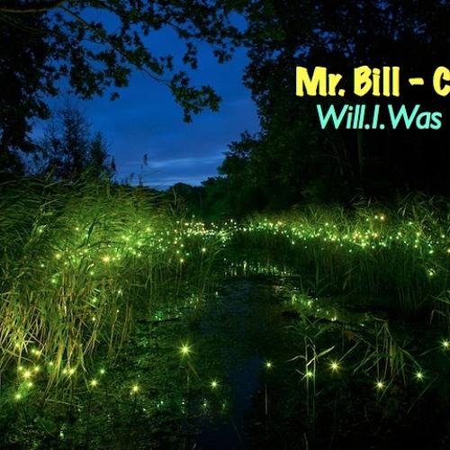 Mr. Bill - Cheyah (Dyer 'Broken Ballad' remix)