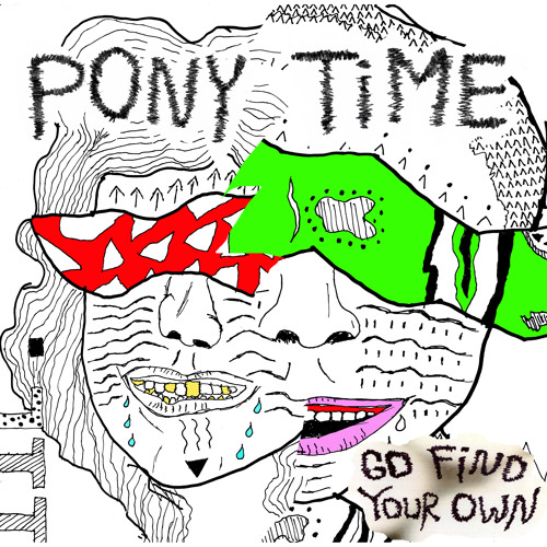 Pony Time - What If You Caught Me