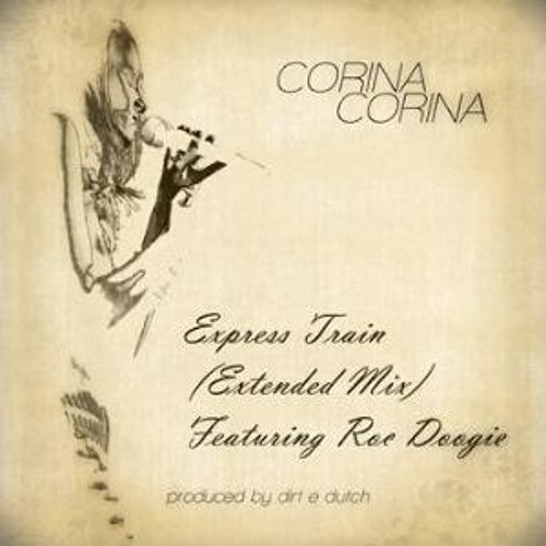 Express Train (Extended Mix) ft Roc Doogie [Prod. by Dirt E. Dutch]