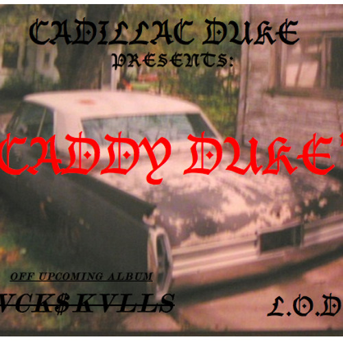 RAP  | Cadillac Duke - Caddy Duke