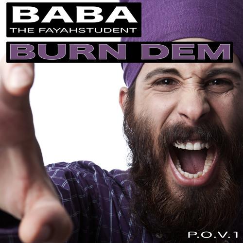 Baba The Fayahstudent - Burn Dem