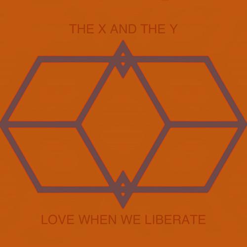 Love When We Liberate