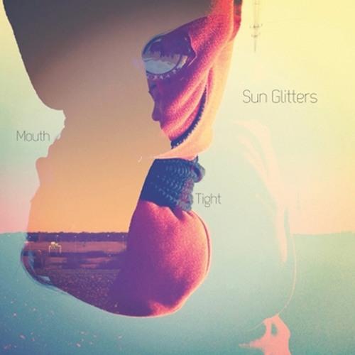 """Sun Glitters """"Mouth"""" (LIFE & LIMB remix)"""