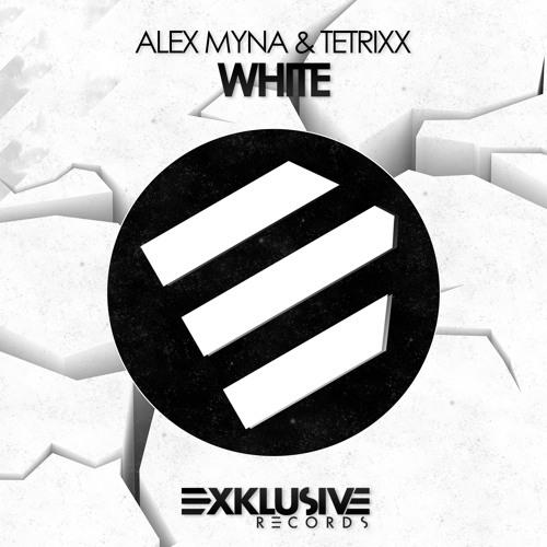 Alex Myna & Tetrixx - White OUT SOON!!! 2013.01.23