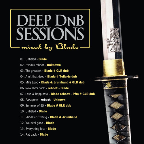 Deep DnB Sessions Guest Mix By Blade