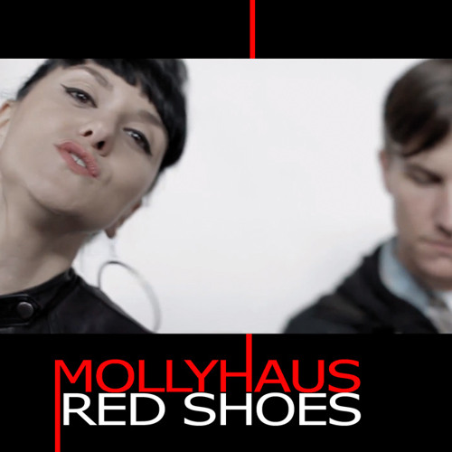 Mollyhaus - Red Shoes (Dandy Ryk Mix)