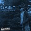 GABBY - Heartfelt Words