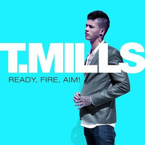 T. Mills - She Got A...