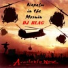 Napalm in the morning dj blag