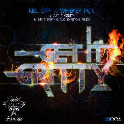 Get It Gritty ft. Whiskey Pete (Out now on Switchblade Recordings)
